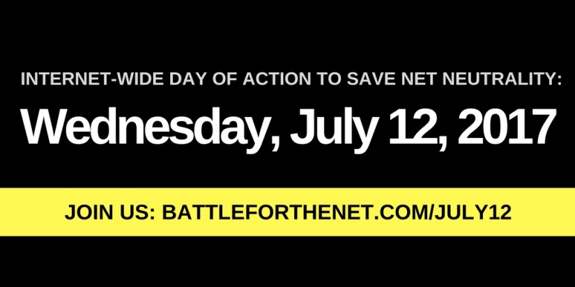 July 12 Day of Action for Net Neutrality